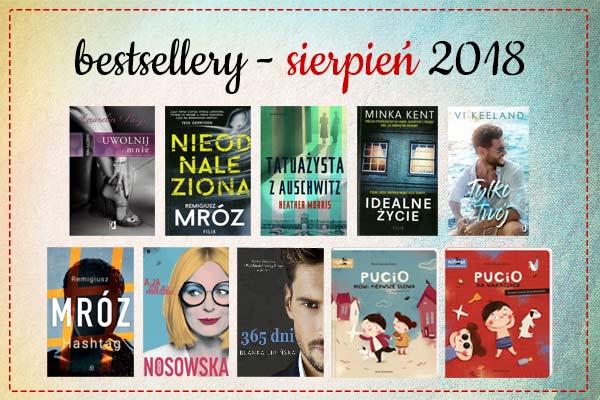 Bestsellery sierpnia 2018 w TaniaKsiazka.pl
