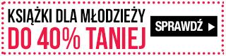 Tydzień Literatury Młodzieżowej. Książki do 40% taniej w TaniaKsiazka.pl