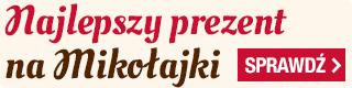 Najlepszy prezent na Mikołajki w TaniaKsiazka.pl >>