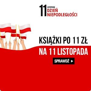 Książki po 11 zł na 11 listopada w TaniaKsiazka.pl >>