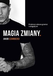 Magia zmiany - kup na TaniaKsiazka.pl