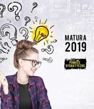 Matura 2019 - sięgnij po pomoce dydaktyczne w TaniaKsiazka.pl >>