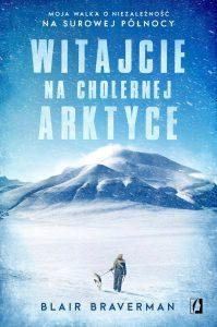 Witajcie na cholernej Arktyce - kup na TaniaKsiazka.pl