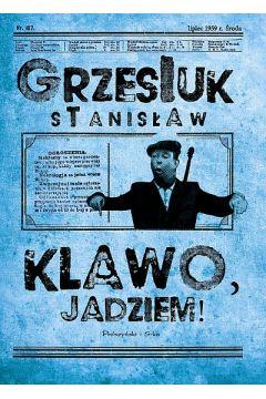 Klawo, jadziem! Sprawdź w TaniaKsiazka.pl >>