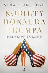 Kobiety Donalda Trumpa - kup w TaniaKsiazka.pl