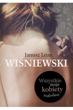 Wszystkie moje kobiety - znajdź na TaniaKsiazka.pl!