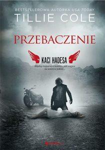 Nowa książka Tillie Cole Przebaczenie - kup na TaniaKsiazka.pl