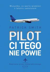 Pilot ci tego nie powie - kup na TaniaKsiazka.pl >>