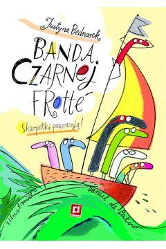 Banda Czarnej Frotte - sprawdź w TaniaKsiazka.pl >>