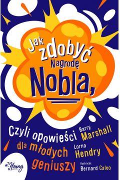 Jak zdobyć Nagrodę Nobla - sprawdź w TaniaKsiazka.pl >>