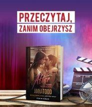 Ekranizacja serii After - książka Płomień pod moją skórą w TaniaKsiazka.pl. Sprawdź >>