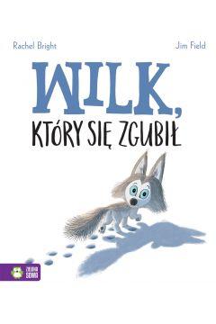 Wilk, który się zgubił - sprawdź w TaniaKsiazka.pl >>