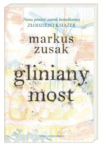 Nowa książka Markusa Zusaka - kup na TaniaKsiazka.pl