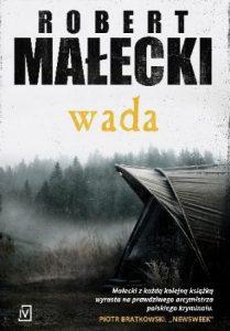 Nowy kryminał od Roberta Małeckiego - kup na TaniaKsiazka.pl
