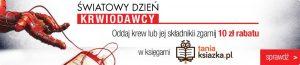 Oddaj krew i zgarnij zniżkę do TaniaKsiazka.pl >>