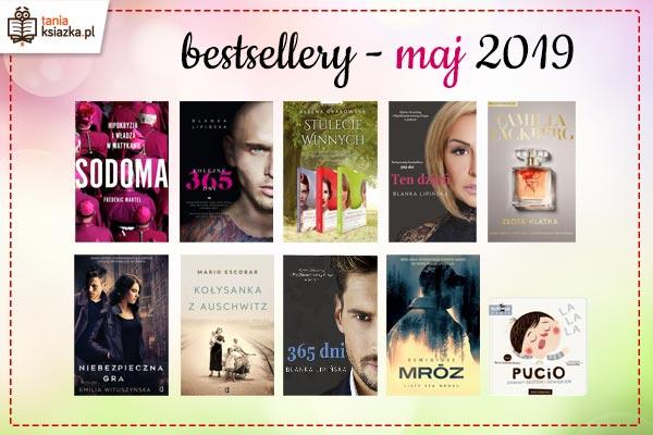 Bestsellery maja 2019 w TaniaKsiazka.pl