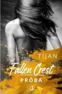 Czwarty tom serii Fallen Crest - kup na TaniaKsiazka.pl