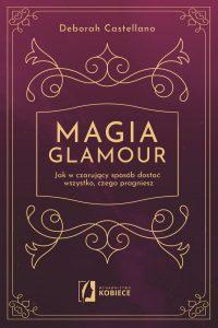 Magia glamour - kup na TaniaKsiazka.pl