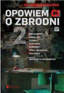 Opowiem Ci o zbrodni 2 - zobacz na TaniaKsiazka.pl