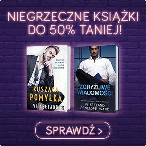 Tydzień z niegrzecznymi książkami do -50%. Sprawdź >>