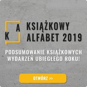 Książkowy alfabet, czyli podsumowujemy miniony rok!