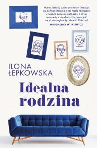 Idealna rodzina - kup na TaniaKsiazka.pl