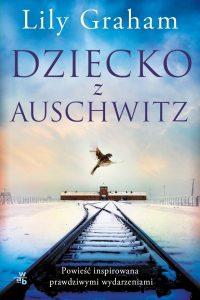Dziecko z Auschwitz - kup na TaniaKsiazka.pl