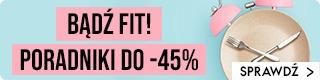 Bądź fit na wiosnę, złap poradniki do -45%