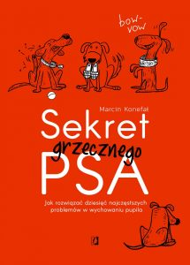 Sekret grzecznego psa - zobacz na TaniaKsiazka.pl