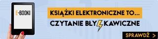 E-booki, czyli książki dostępne bezpiecznie i od ręki w TaniaKsiazka.pl >