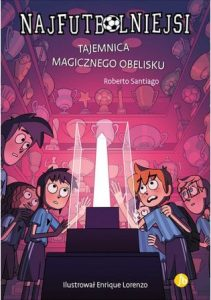 Tajemnica magicznego obelisku - kup na TaniaKsiazka.pl