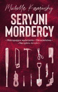 Seryjni mordercy - kup na TaniaKsiazka.pl