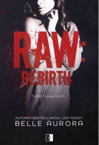 Raw Rebirth - kup na TaniaKsiazka.pl