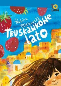 Truskawkowe lato - sprawdź na TaniaKsiazka.pl