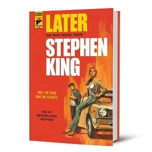 Nowa książka Stephena Kinga - Later - okładka amerykańskiego wydania