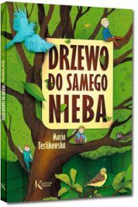 Drzewo do samego nieba. Sprawdź na TaniaKsiazka.pl >>