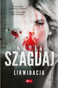 Nowość od Nadii Szagdaj – kup na TaniaKsiazka.pl