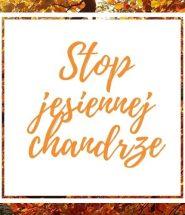 Stop jesiennej chandrze