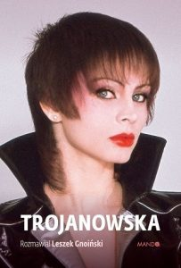 Biografia Trojanowskiej - kup na TaniaKsiazka.pl