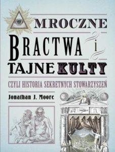 Mroczne bractwa i tajne kulty - kup na TaniaKsiazka.pl