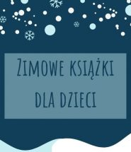 Zimowe książki dla dzieci - sprawdź na TaniaKsiazka.pl