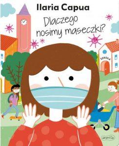 Dlaczego nosimy maseczki - sprawdź na TaniaKsiazka.pl