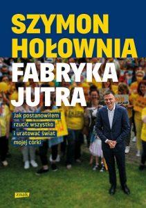 Nowość od Szymona Hołowni – kup na TaniaKsiazka.pl