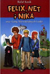 Felix, Net i Nika - zobacz na TaniaKsiazka.pl