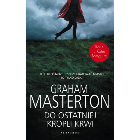 Graham Masterton Do ostatniej kropli krwi
