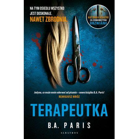 Terapeutka - nowa powieść B.A. Paris już w kwietniu!