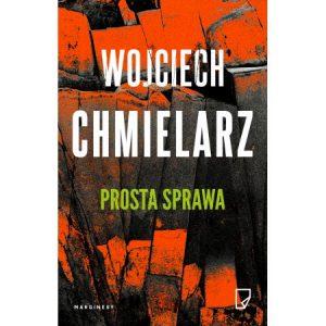 Wojciech Chmielarz Prosta sprawa