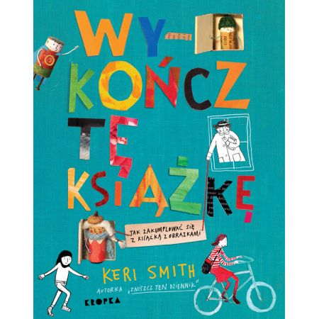 Wykończ tę książkę - kreatywna nowość dla dzieci