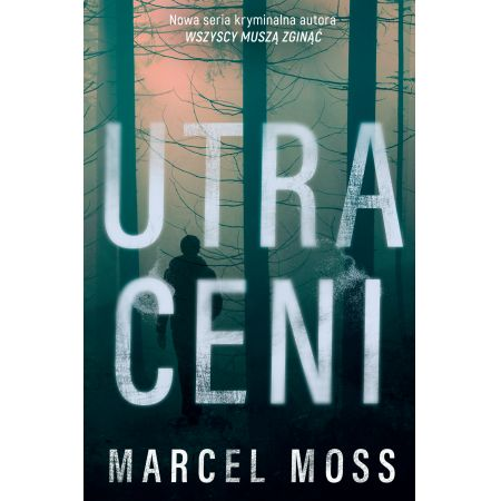 Utraceni - nowa seria Marcela Mossa