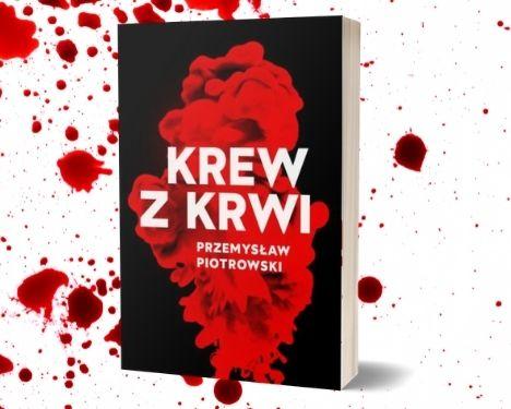 Krew z krwi Sprawdź na TaniaKsiazka.pl >>